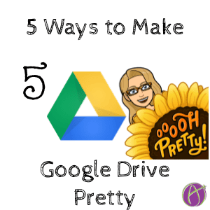 5 ways to make google drive pretty