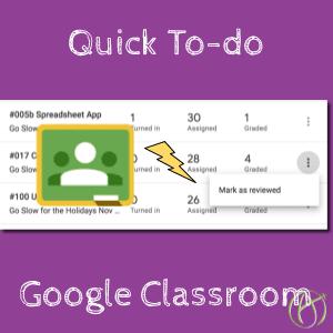 Google Classroom: SHORTCUT to To-do