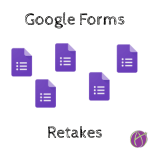 Google Forms Retakes