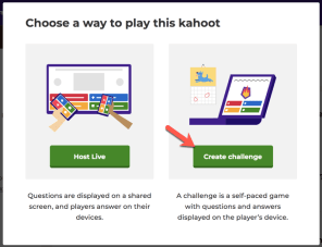 Create a challenge in Kahoot