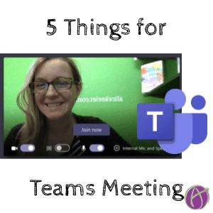 5 Things for Teams Meeting