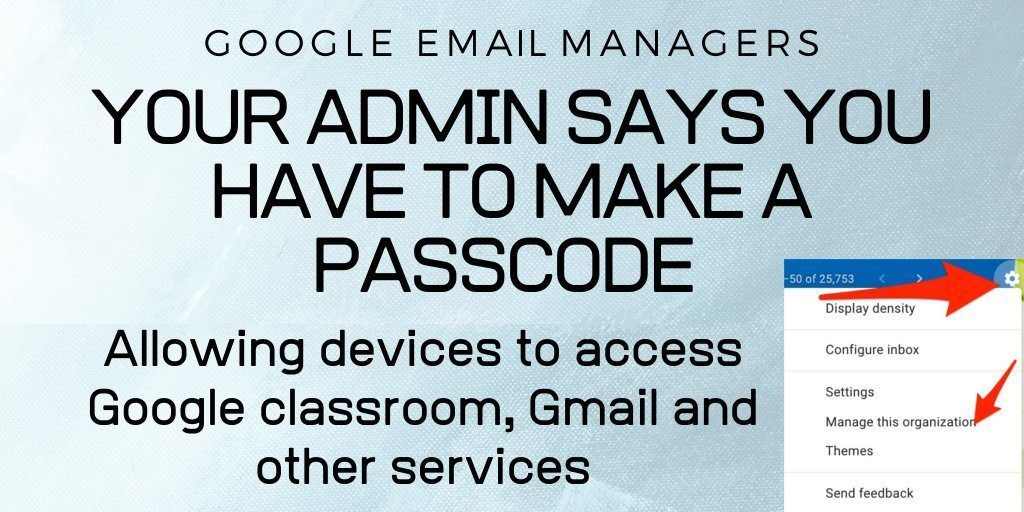 Allow Devices to Access Google Classroom, Gmail, and Other Services