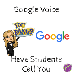 Google Voice has students call you