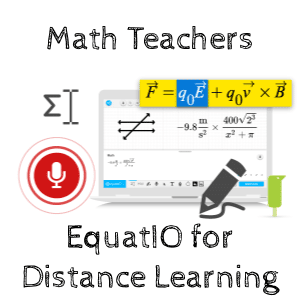 math teachers equatio for distance learning