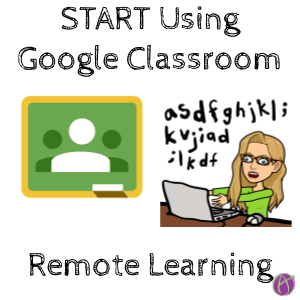 Start using Google Classroom for Remote Learning