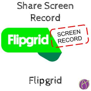 Screen Record flipgrid