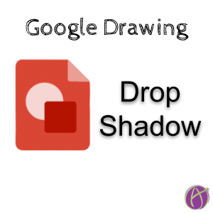 Drop Shadow Google Drawing