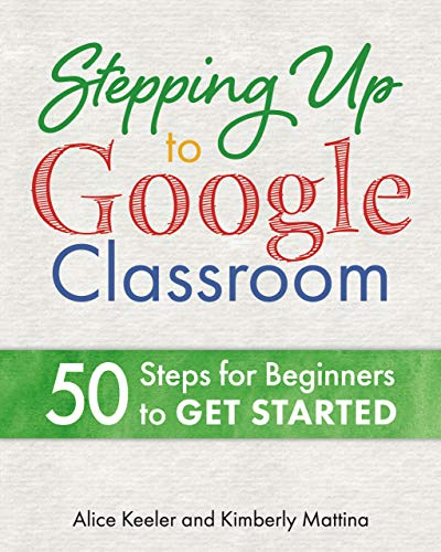 Stepping Up to Google Classroom