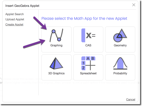 GeoGebra math app calculator chooser. Choose the first option graphing