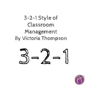 3-2-1 Style of Classroom Management