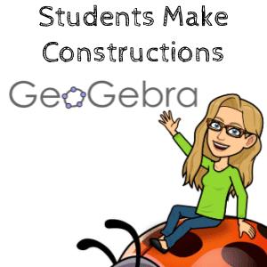 GeoGebra Classroom: Students Make Constructions