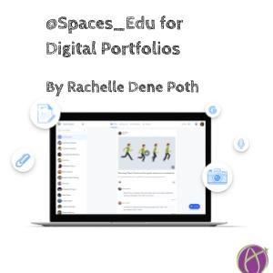 @Spaces_Edu for Digital Portfolios By @Rdene915