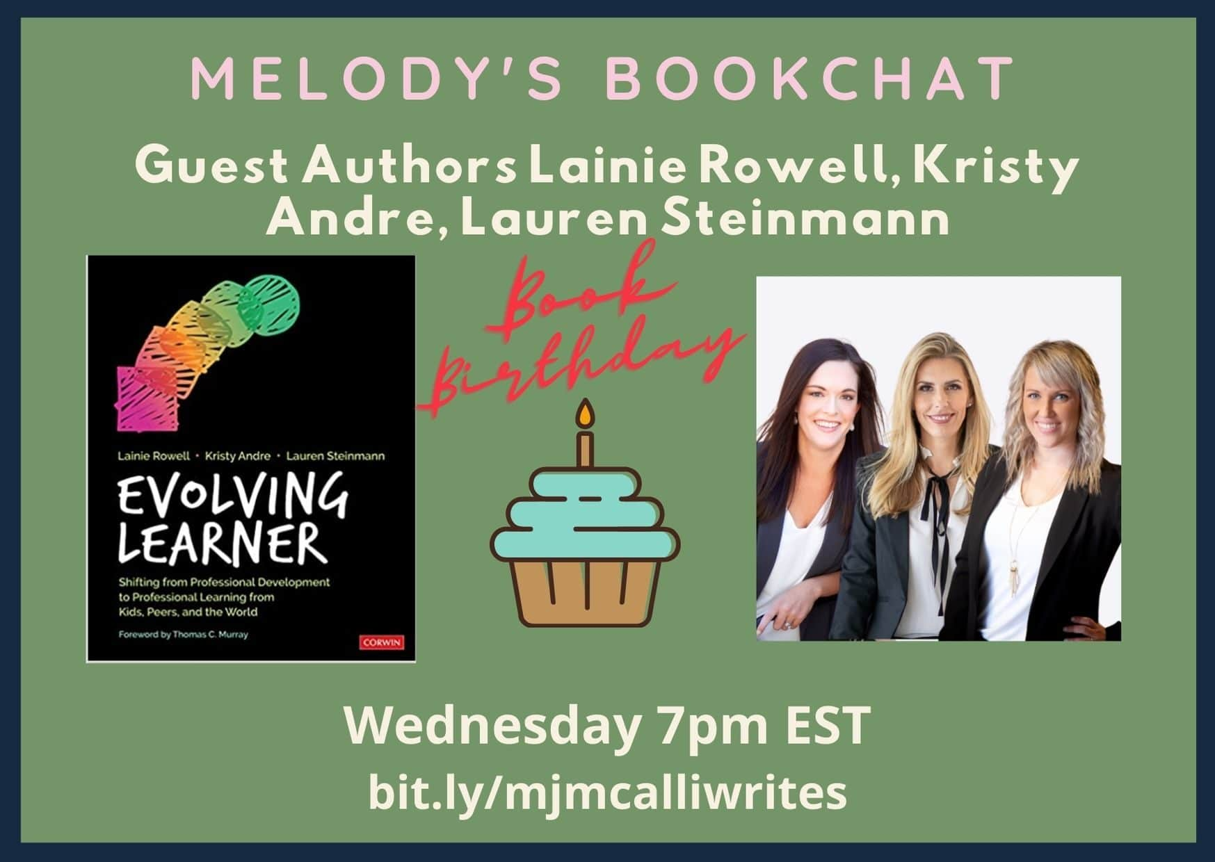 #EvolvingLearner BookChat with @LainieRowell @DrKristyAndre @LaurenMStein By @mjmcalliwrites