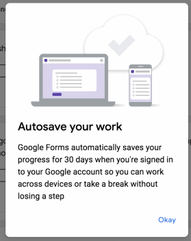 autosave work lets students save unsubmitted responses in Google Forms.