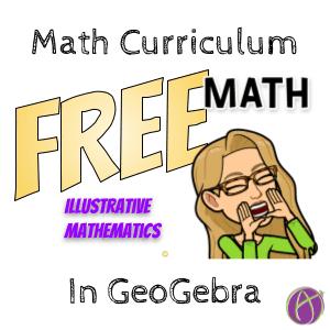Free Illustrative Math in GeoGebra