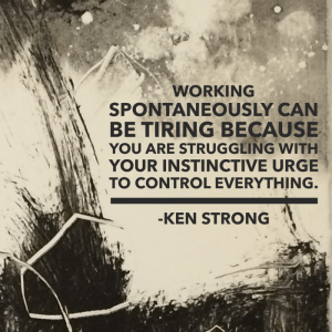 Art quote about control Ken Strong
