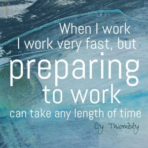 Cy Twombly quote