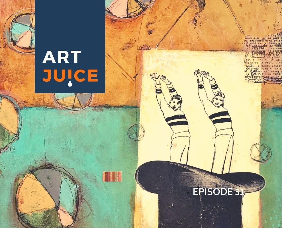 Art Juice podcast Episode 31