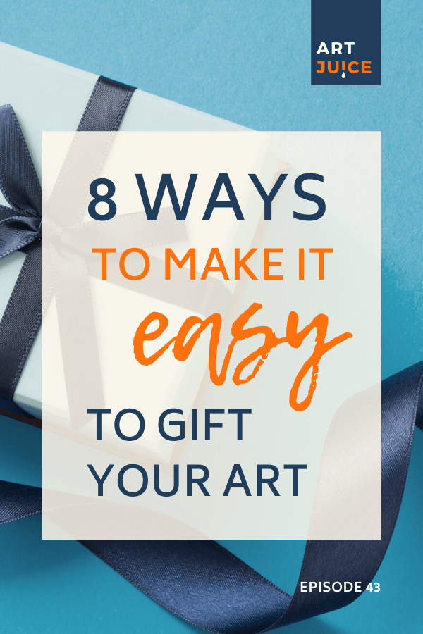 8 ways to make it easy to give art as a gift