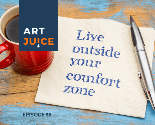 Artists live outside comfort zones