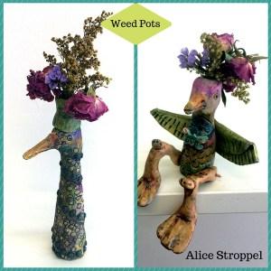 Weed Pots Alice Stroppel