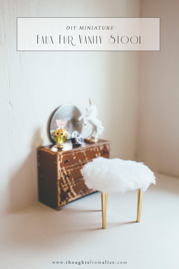 Diy Miniature Faux Fur Vanity Stool Alice Wingerden