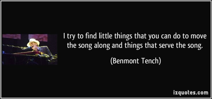 quote-i-try-to-find-little-things-that-you-can-do-to-move-the-song-along-and-things-that-serve-the-song-benmont-tench-183293