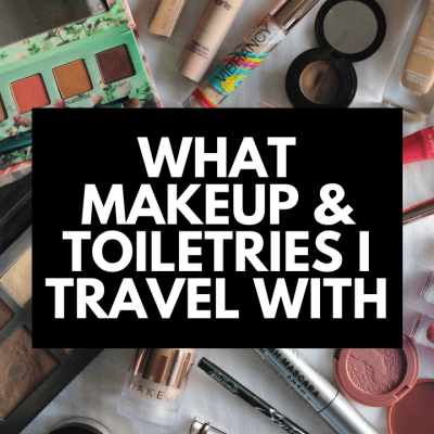 What Makeup & Toiletries I Travel With (Cruelty-Free !) + Packing Tips