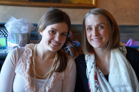 One of the hostesses (my sister) and I!