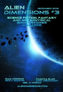 Alien Dimensions Science Fiction Fantasy and Metaphysical Short Stories Magazine #3 Cover
