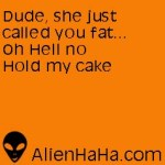 Funny Quotes 28 from Alien HaHa