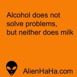 Funny Quotes 71 by Alien Ha Ha