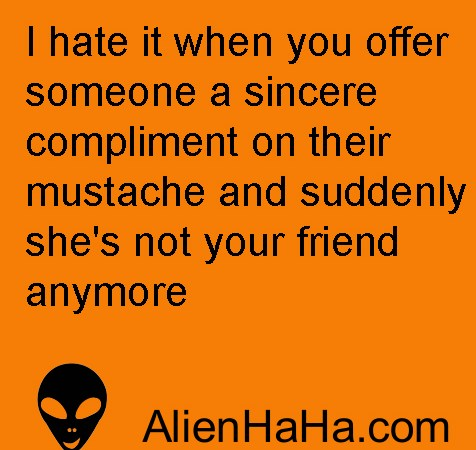 Funny Quotes 73 by Alien Ha Ha