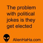 Funny Quotes 85 by Alien Ha Ha