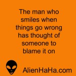 Funny Quotes 89 by Alien Ha Ha