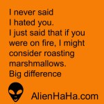 Funny Quote 95 by Alien Ha Ha