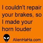 Funny Quote 54 by Alien Ha Ha