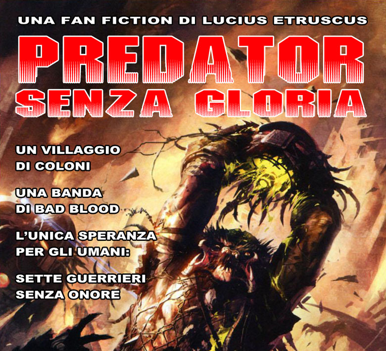 PREDATOR SENZA GLORIA (fan fiction) 1