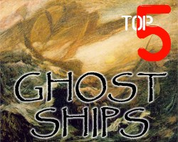 Top 5 Ghost Ships