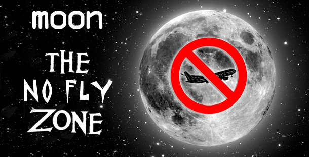 US government imposes NO-FLY zone on the moon?