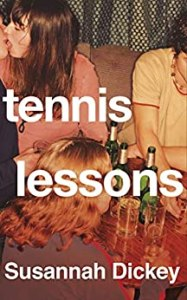 Tennis Lessons by Susannah Dickey