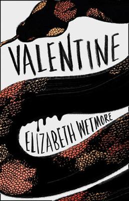 Valentine by Elizabeth Wetmore: A fine debut