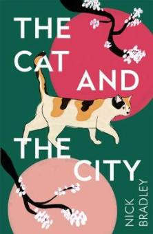 Cover image for The Cat and the City by Nick Bradley