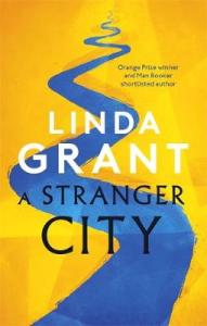 Cover image for A Stranger City by Linda Grant