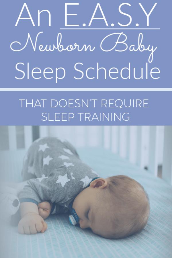 An E.A.S.Y newborn sleep schedule that will help your baby sleep through the night without using traditional sleep training. #newbornsleep #babysleeproutine #infantsleepschedule