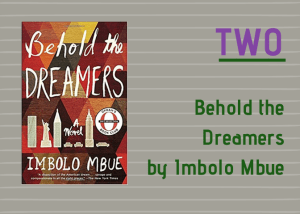behold the dreamer by imbolo mbue