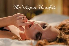 The Vegan Boudoir