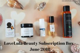 LoveLula Beauty Subscription Box - June 2018