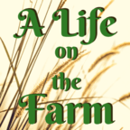 A Life on the Farm