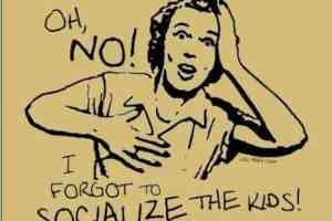 Socialization; The 1 'S' Word I Hate